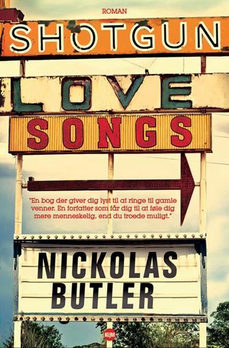 Nickolas Butler: Shotgun lovesongs