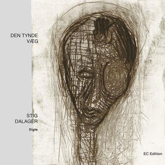 Stig Dalager: Den tynde væg : digte