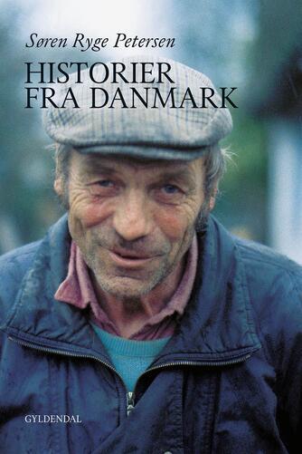 Søren Ryge Petersen: Historier fra Danmark