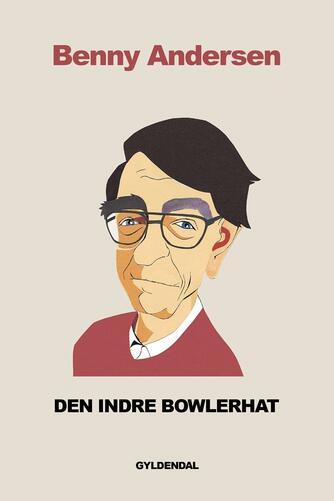 Benny Andersen (f. 1929): Den indre bowlerhat : digte