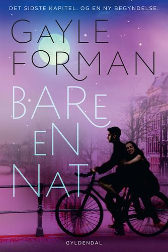 Gayle Forman: Bare en nat