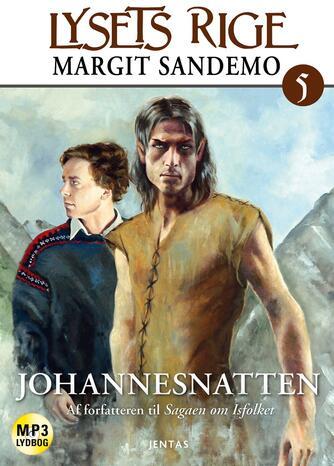 Margit Sandemo: Johannesnatten