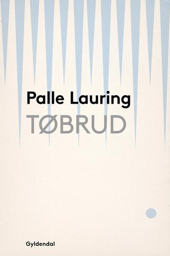 Palle Lauring: Tøbrud