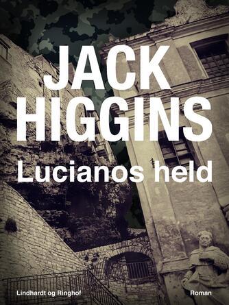 Jack Higgins: Lucianos held : roman