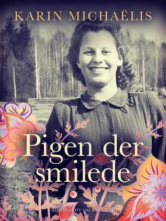 Karin Michaëlis: Pigen der smilede