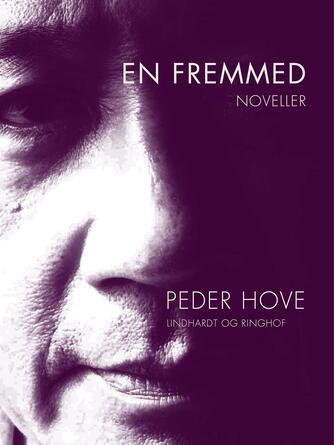 Peder Hove: En fremmed : noveller