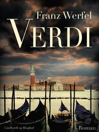 Franz Werfel: Verdi : roman