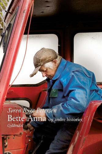 Søren Ryge Petersen: Bette Anna og andre historier