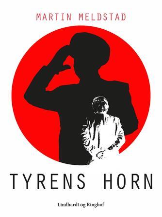 Martin Meldstad: Tyrens horn