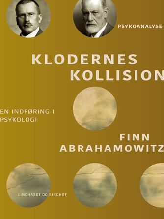 Finn Abrahamowitz: Klodernes kollision : en indføring i psykologi