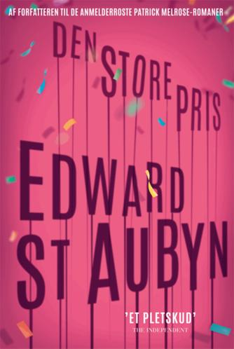 Edward St. Aubyn: Den store pris