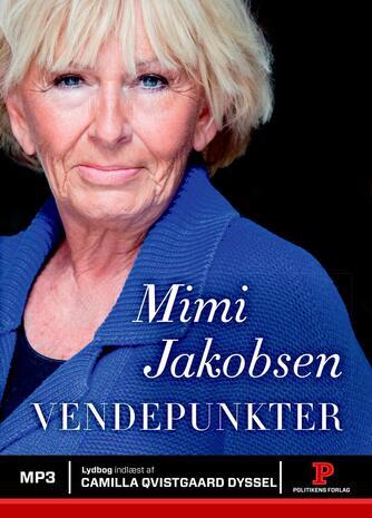 Mimi Jakobsen (f. 1948): Vendepunkter