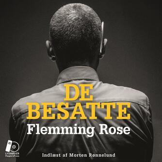 Flemming Rose: De besatte