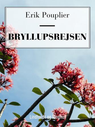 Erik Pouplier: Bryllupsrejsen