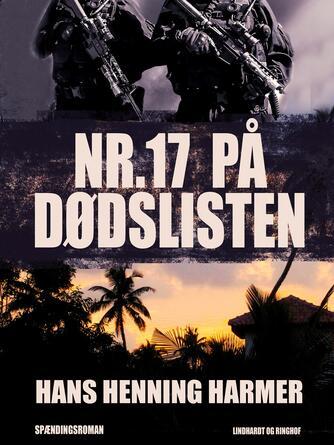 Hans Henning Harmer: Nr. 17 på dødslisten : spændingsroman