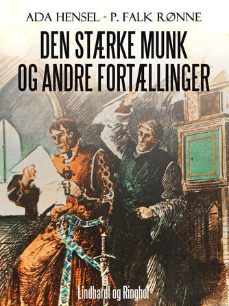 Ada Hensel: Den stærke munk og andre fortællinger