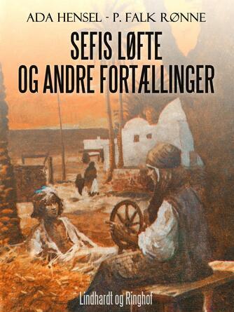 Ada Hensel: Sefis løfte og andre fortællinger