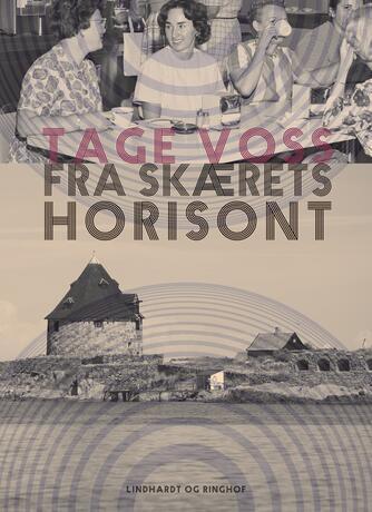 Tage Voss: Fra skærets horisont