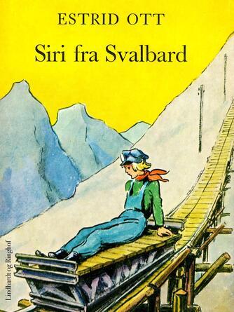 Estrid Ott: Siri fra Svalbard