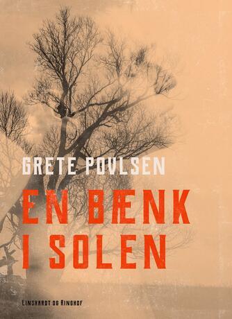 Grete Povlsen (f. 1915): En bænk i solen