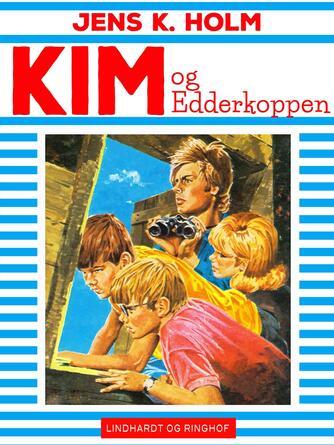 Jens K. Holm: Kim og Edderkoppen