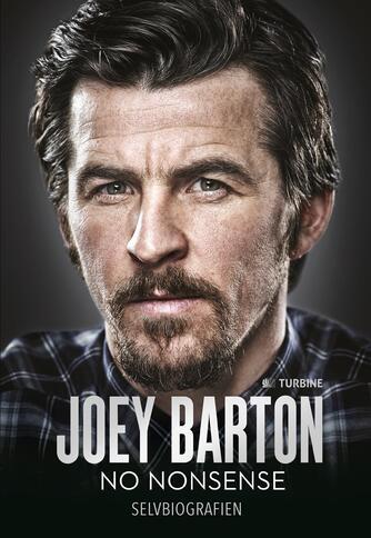 Joey Barton (f. 1982-09-02), Michael Calvin: No nonsense : selvbiografien (Tekst på dansk)