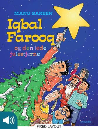Manu Sareen, Lars-Ole Nejstgaard: Iqbal Farooq og den lede julestjerne