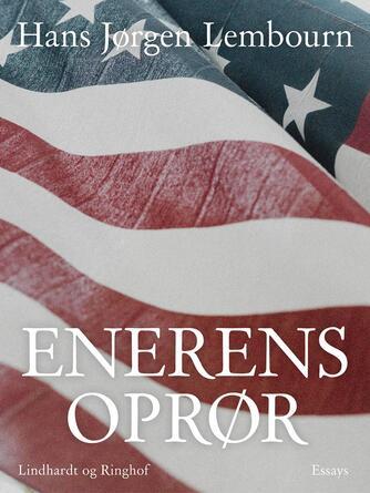 Hans Jørgen Lembourn: Enerens oprør : essays