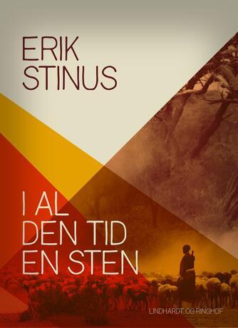 Erik Stinus: I al den tid en sten