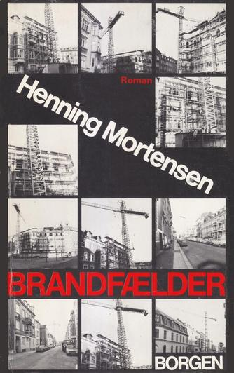 Henning Mortensen (f. 1939): Brandfælder : roman