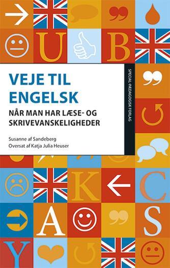 Susanne af Sandeberg: Veje til engelsk : når man har læse- og skrivevanskeligheder