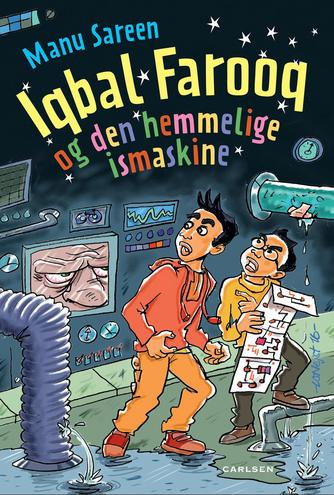 Manu Sareen: Iqbal Farooq og den hemmelige ismaskine