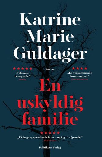 Katrine Marie Guldager: En uskyldig familie : roman