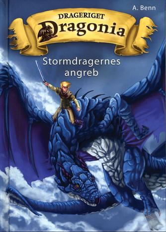Amelie Benn: Drageriget Dragonia - Stormdragernes angreb