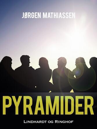 Jørgen Mathiassen: Pyramider