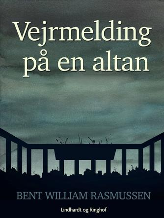 Bent William Rasmussen (f. 1924): Vejrmelding på en altan