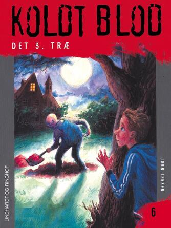 Jørn Jensen (f. 1946): Det 3. træ