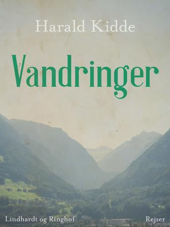 Harald Kidde: Vandringer : rejser