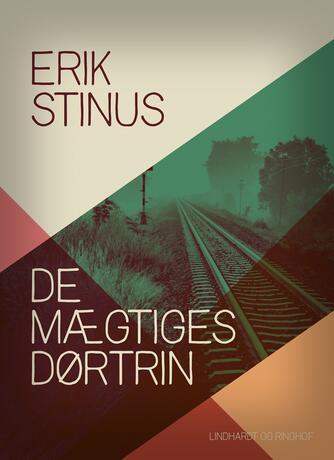 Erik Stinus: De mægtiges dørtrin