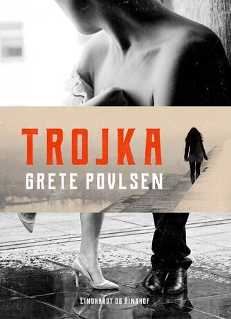 Grete Povlsen (f. 1915): Trojka
