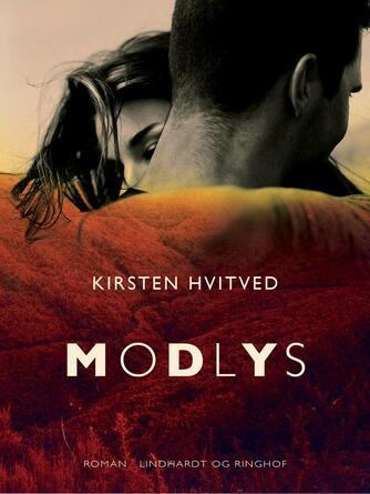 Kirsten Hvitved: Modlys : roman