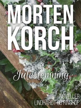 Morten Korch: Julestemning : noveller