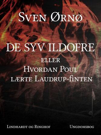 Sven Ørnø: De syv ildofre : ungdomsbog