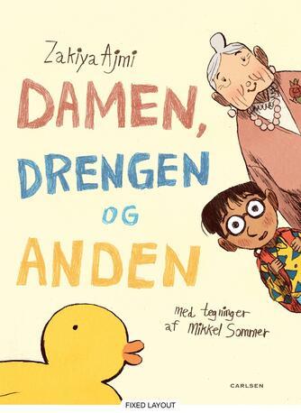 Zakiya Ajmi, Mikkel Sommer (f. 1987): Damen, drengen og anden