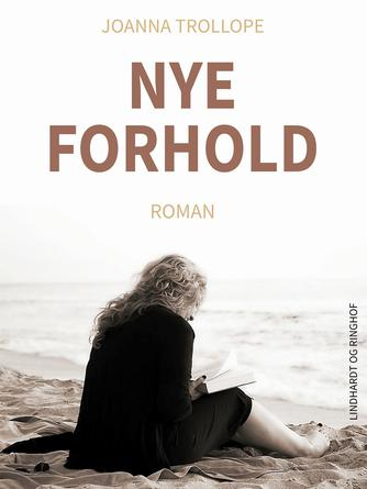 Joanna Trollope: Nye forhold : roman