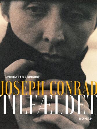 Joseph Conrad: Tilfældet : roman