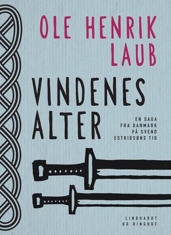 Ole Henrik Laub: Vindenes alter