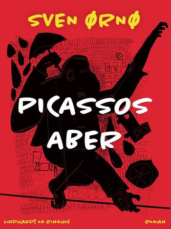 Sven Ørnø: Picassos aber : roman