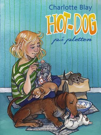 Charlotte Blay: Hot-Dog på pletten