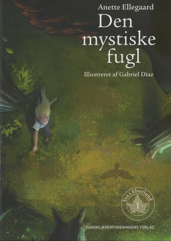 Anette Ellegaard: Den mystiske fugl